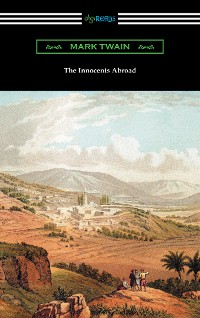 Cover The Innocents Abroad (with an Introduction by Edward P. Hingston)