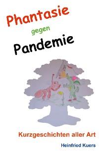 Cover Phantasie gegen Pandemie