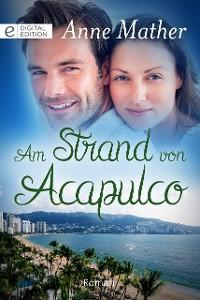 Cover Am Strand von Acapulco