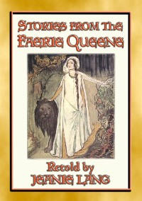Cover STORIES FROM THE FAERIE QUEENE - 8 stories from the epic poem