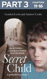 Cover Secret Child: Part 3 of 3