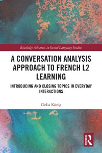 Cover Conversation Analysis Approach to French L2 Learning