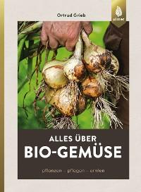 Cover Alles über Bio-Gemüse