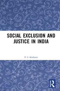 Cover Social Exclusion and Justice in India