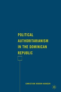 Cover Political Authoritarianism in the Dominican Republic
