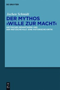 Cover Der Mythos &quote;Wille zur Macht&quote;