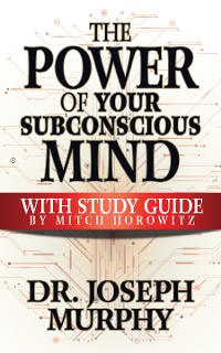 Cover The Power of Your Subconscious Mind with Study Guide