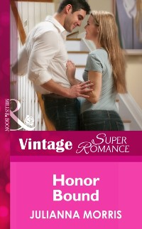 Cover Honor Bound (Mills & Boon Vintage Superromance) (Count on a Cop, Book 49)
