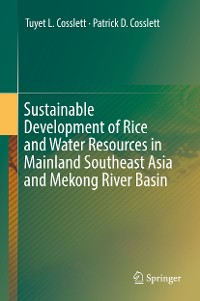 Cover Sustainable Development of Rice and Water Resources in Mainland Southeast Asia and Mekong River Basin