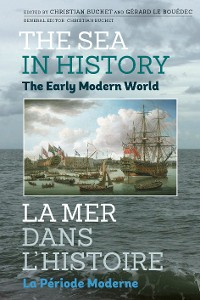 Cover The Sea in History - The Early Modern World