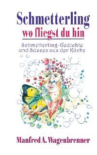 Cover Schmetterling wo fliegst du hin