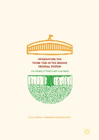 Cover Integrating the Third Tier in the Indian Federal System