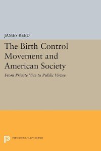 Cover The Birth Control Movement and American Society