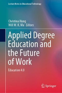 Cover Applied Degree Education and the Future of Work