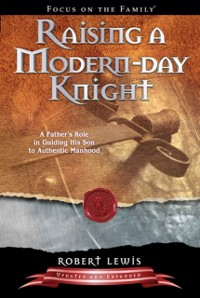 Cover Raising a Modern-Day Knight