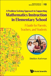 Cover A Problem-Solving Approach to Supporting Mathematics Instruction in Elementary School
