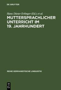 Cover Muttersprachlicher Unterricht im 19. Jahrhundert