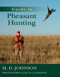 Cover Guide to Pheasant Hunting