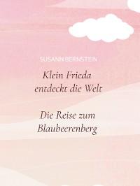 Cover Klein Frieda entdeckt die Welt