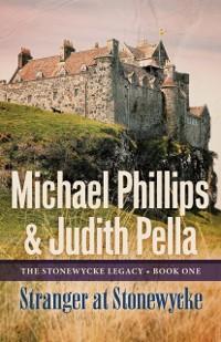 Cover Stranger at Stonewycke (The Stonewycke Legacy Book #1)