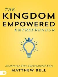 Cover The Kingdom-Empowered Entrepreneur