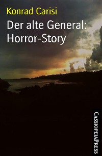 Cover Der alte General: Horror-Story