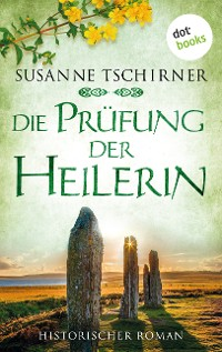Cover Die Prüfung der Heilerin: Die Orkney Saga - Band 2