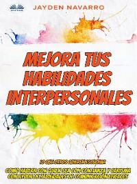 Cover Mejora Tus Habilidades Interpersonales