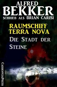 Cover Raumschiff Terra Nova - Die Stadt der Steine