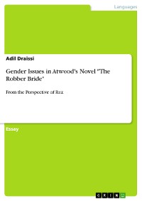 """Cover Gender Issues in Atwood's Novel """"The Robber Bride"""""""