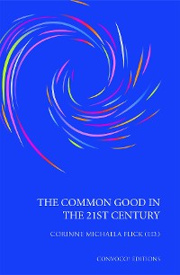 Cover The Common Good in the 21st Century