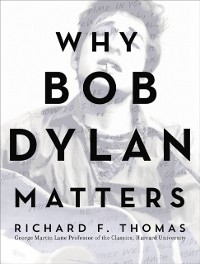 Cover Why Bob Dylan Matters