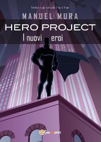Cover Hero Project - I nuovi eroi
