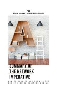 Cover The Network Imperative: How to Survive and Grow in the Age of Digital Business Models