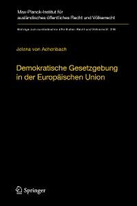 Cover Demokratische Gesetzgebung in der Europäischen Union