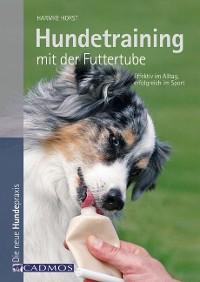 Cover Hundetraining mit der Futtertube