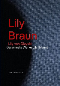 Cover Gesammelte Werke Lily Brauns