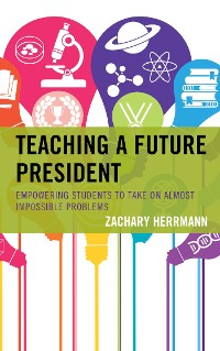 Cover Teaching a Future President