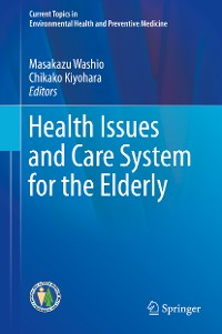 Cover Health Issues and Care System for the Elderly