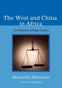 Cover The West and China in Africa