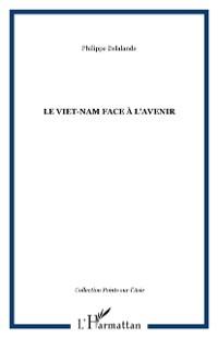 Cover LE VIET-NAM FACE A L'AVENIR