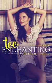 Cover Too Enchanting: The Lewis Cousins, book 4