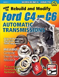 Cover How to Rebuild & Modify Ford C4 & C6 Automatic Transmissions