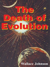 Cover The Death of Evolution