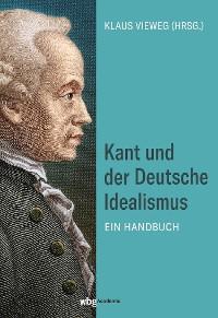 Cover Kant und der Deutsche Idealismus