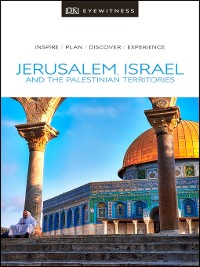 Cover DK Eyewitness Travel Guide Jerusalem, Israel and the Palestinian Territories