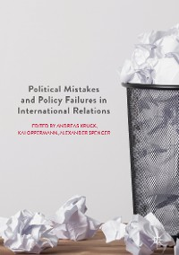 Cover Political Mistakes and Policy Failures in International Relations