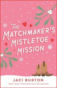 Cover Matchmaker's Mistletoe Mission