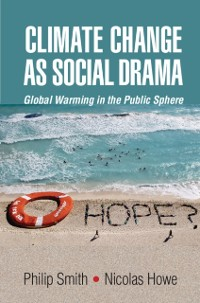 Cover Climate Change as Social Drama