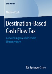 Cover Destination-Based Cash Flow Tax